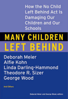 Many Children Left Behind av Deborah Meier (Heftet)