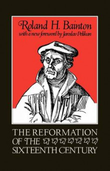 The Reformation of the Sixteenth Century av Roland H. Bainton (Heftet)