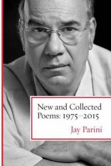 New and Collected Poems av Jay Parini (Innbundet)