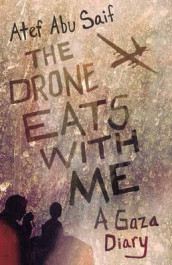 The Drone Eats with Me av Atef Abu Saif (Heftet)