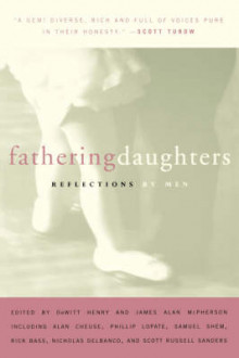 Fathering Daughters av DeWitt Henry og James Alan McPherson (Heftet)