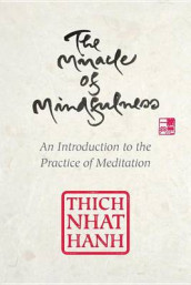 The Miracle of Mindfulness, Gift Edition av Thich Nhat Hanh (Innbundet)
