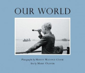 Our World av Mary Oliver (Heftet)