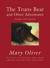 The Truro Bear And Other Adventures av Mary Oliver (Heftet)