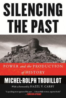 Silencing the Past av Michel-Rolph Trouillot (Heftet)