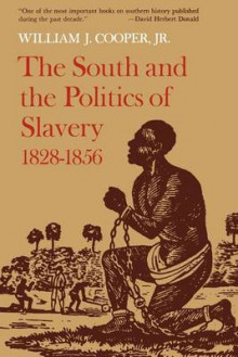 The South and the Politics of Slavery, 1828-56 av William J. Cooper (Heftet)