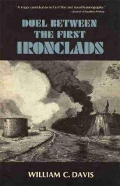 The Duel between the First Ironclads av William C. Davis (Heftet)