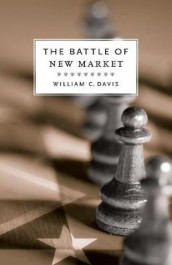 The Battle of New Market av William C. Davis (Heftet)