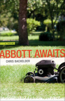 Abbott Awaits av Chris Bachelder (Heftet)