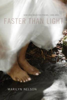 Faster Than Light av Marilyn Nelson (Innbundet)