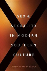 Omslag - Sex and Sexuality in Modern Southern Culture