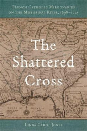 The Shattered Cross av Linda Carol Jones (Innbundet)
