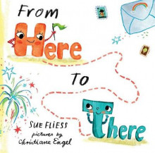 From Here to There av Sue Fliess (Innbundet)