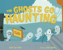 The Ghosts Go Haunting av Helen Ketteman (Innbundet)