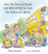 Omslag - How the Second Grade Got $8,205.50 to Visit the Statue of Liberty