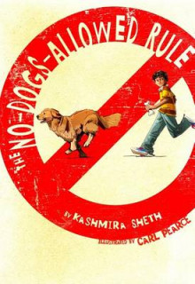 The No-Dogs-Allowed Rule av Kashmira Sheth (Innbundet)