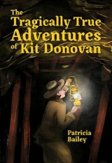 Omslag - The Tragically True Adventures of Kit Donovan