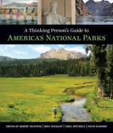 Omslag - A Thinking Person's Guide to America's National Parks
