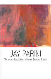 The Art of Subtraction av Axinn Professor of English Jay Parini (Innbundet)