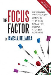 The Focus Factor av James A. Bellanca (Heftet)
