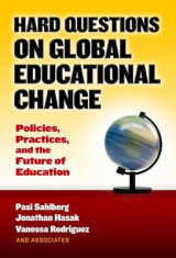 Omslag - Hard Questions on Global Educational Change