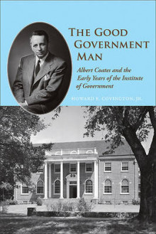 The Good Government Man av Howard E. Covington (Innbundet)
