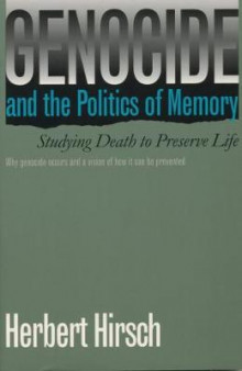 Genocide and the Politics of Memory av Herbert Hirsch (Heftet)
