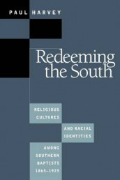 Redeeming the South av Paul Harvey (Heftet)