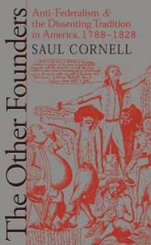 The Other Founders av Saul T. Cornell (Heftet)