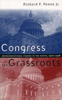 Congress at the Grassroots av Richard F. Fenno (Heftet)