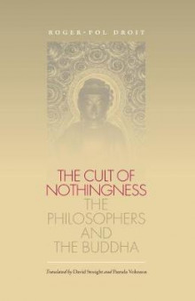 The Cult of Nothingness av Roger-Pol Droit (Heftet)