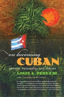 On Becoming Cuban av Perez (Heftet)