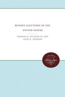 Runoff Elections in the United States av Loch K. Johnson og Charles S. Bullock (Heftet)