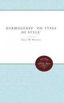 Hermogenes' On Types of Style av Cecil W. Wooten (Heftet)