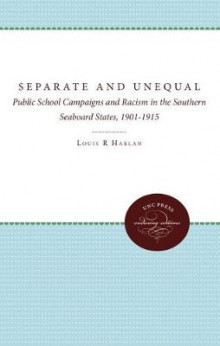 Separate and Unequal av Louis R. Harlan (Heftet)