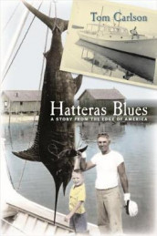 Hatteras Blues av Tom Carlson (Heftet)