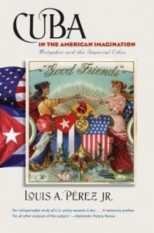 Cuba in the American Imagination av Perez (Heftet)
