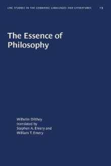 The Essence of Philosophy av Wilhelm Dilthey (Heftet)