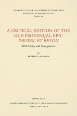 Omslag - A Critical Edition of the Old ProvenAal Epic Daurel et Beton