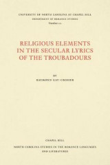 Omslag - Religious Elements in the Secular Lyrics of the Troubadours