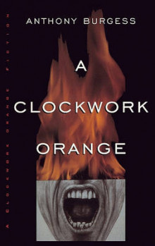 A Clockwork Orange av Anthony Burgess (Innbundet)