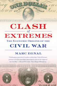 Clash of Extremes av Marc Egnal (Heftet)