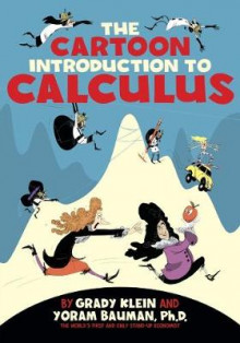 The Cartoon Introduction to Calculus av Yoram Bauman (Heftet)