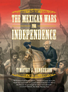 The Mexican Wars for Independence av Timothy J. Henderson (Heftet)