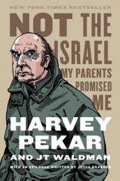 Not the Israel My Parents Promised Me av Harvey Pekar (Heftet)