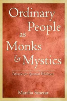 Ordinary People as Monks and Mystics av Marsha Sinetar (Heftet)