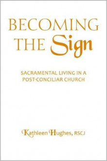 Becoming the Sign av Kathleen Hughes (Heftet)
