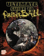 Ultimate Paintball Field Guide av John Little og Curtis Wong (Heftet)