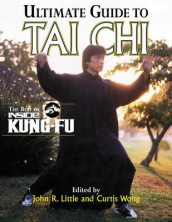 Ultimate Guide To Tai Chi av John Little og Curtis Wong (Heftet)