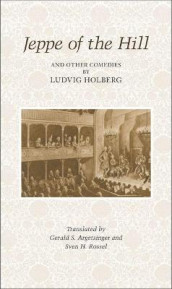 Jeppe on the Hill and other Comedies by Ludvig Holberg av Ludvig Holberg (Heftet)